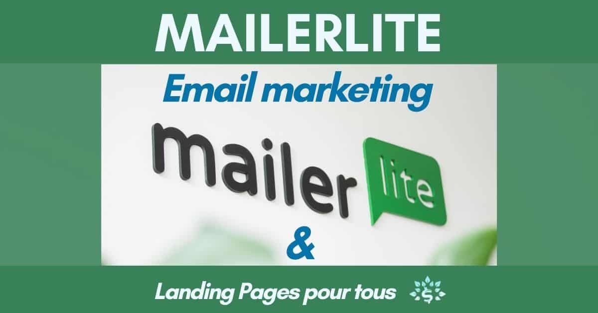 You are currently viewing Mailerlite: l'email marketing pour tous
